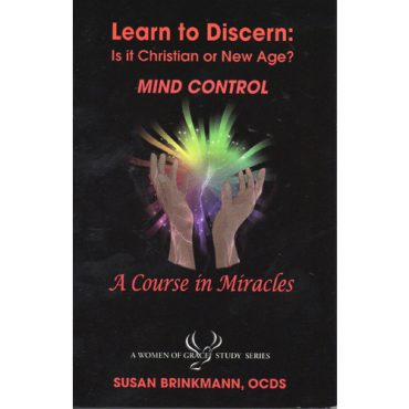 Learn to Discern: MIND CONTROL A Course in Miracles