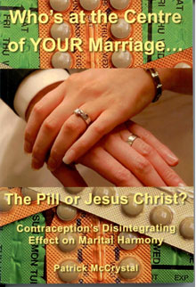Who's at the Centre of your Marriage…the Pill or Jesus Christ?